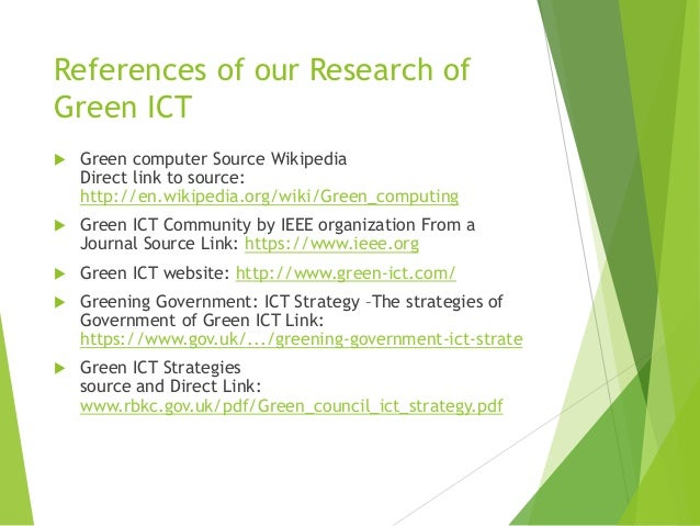 the green ict What is green ict for most people, green ict is about reducing the impact of ict on the environment it is about reducing the energy use of computers, servers and data centers you might even consider the whole life cycle of ict equipment and look at the rare material use or think about e-waste and recycling.