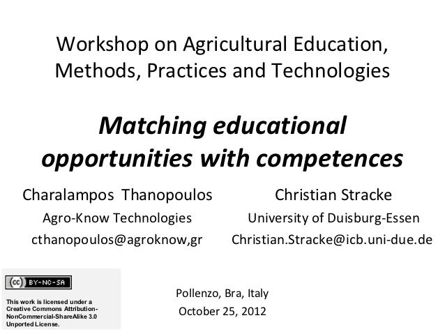 Workshop on Agricultural Education,               Methods, Practices and Technologies               Matching educational  ...