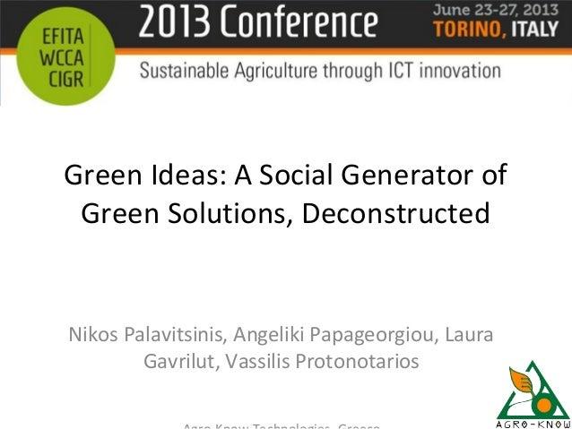 Green Ideas: A Social Generator of Green Solutions, Deconstructed Nikos Palavitsinis, Angeliki Papageorgiou, Laura Gavrilu...