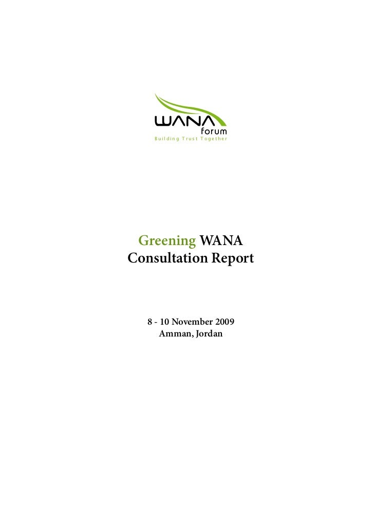 BuildingTrustTogether Greening WANAConsultation Report  8 - 10 November 2009      Amman, Jordan                         ...