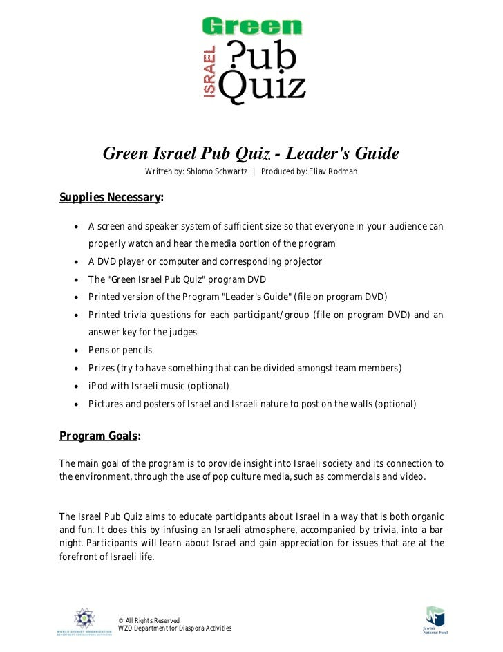 Green Israel Pub Quiz - Leaders Guide                      Written by: Shlomo Schwartz | Produced by: Eliav RodmanSupplies...