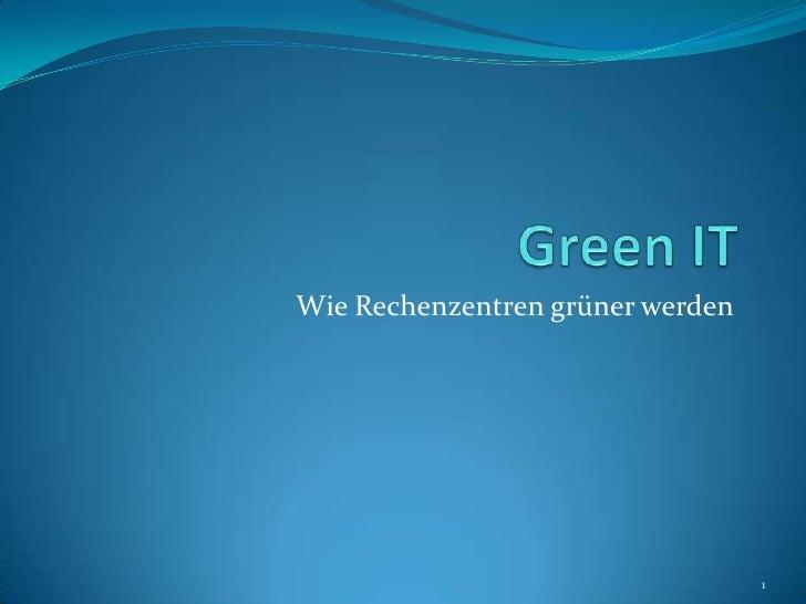 Wie Rechenzentren grüner werden                                  1