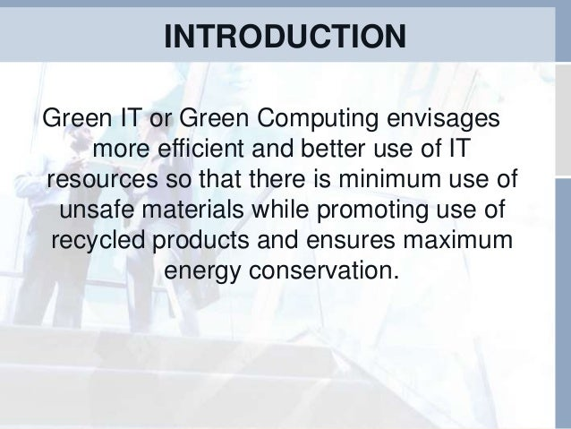 green computing research More than ever before, today's supercomputers require an increasing amount of power and cooling to operate faced with the prospect of having to limit its high performance computing capability, the it division, in conjunction with the lab's energy environment technologies division and industry partners, embarked on a.