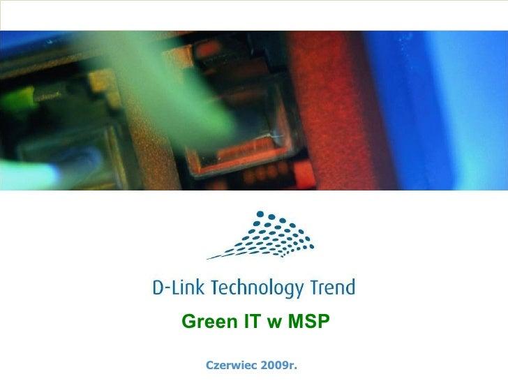 Green IT w MSP Czerwiec 2009r.