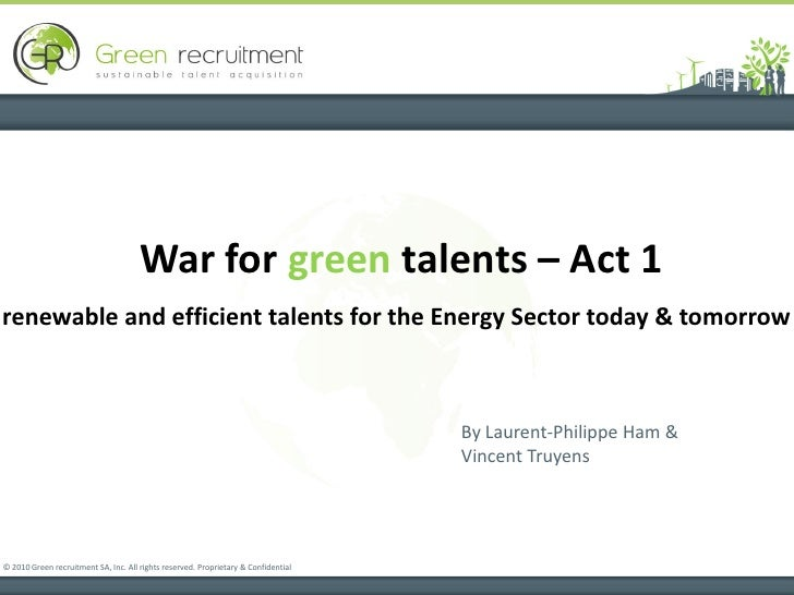 War for green talents – Act 1renewable and efficient talents for the Energy Sector today & tomorrow                       ...