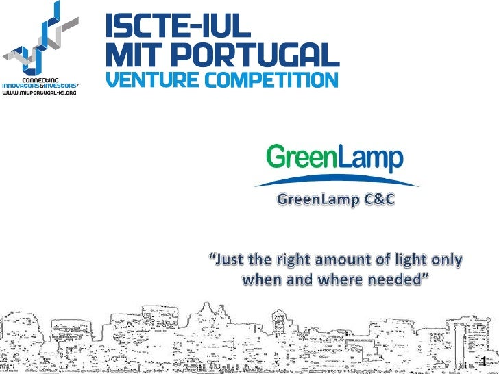 """GreenLamp C&C<br />""""Just the right amount of light only when and where needed""""<br />1<br />"""