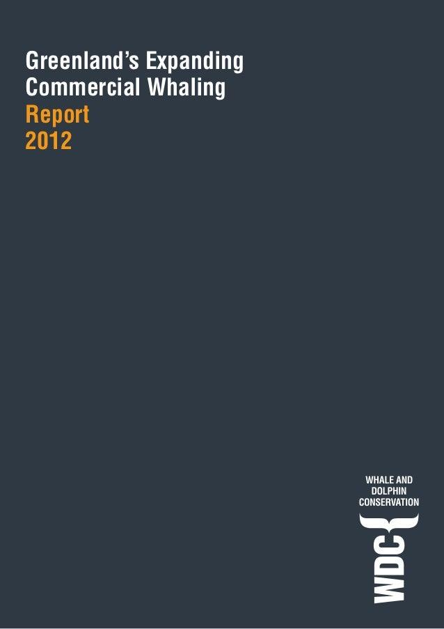 Greenland's ExpandingCommercial WhalingReport2012                  1