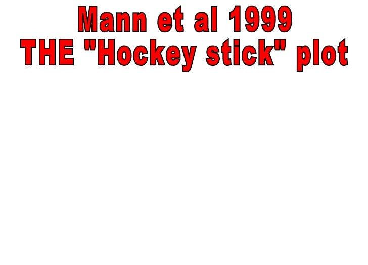 """Mann et al 1999 THE """"Hockey stick"""" plot"""