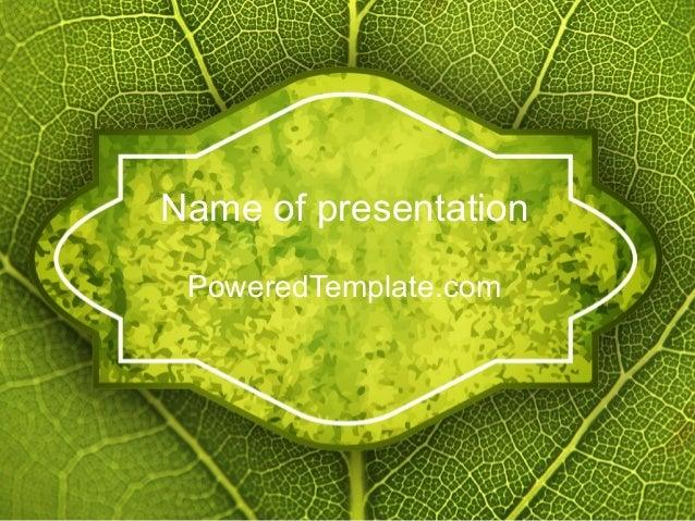 PoweredTemplate.com Name of presentation