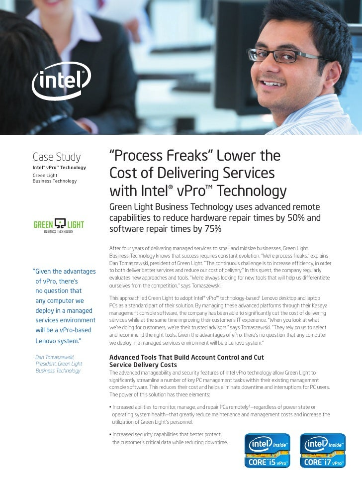 "Case Study                  ""Process Freaks"" Lower the                            Cost of Delivering ServicesIntel® vPro™ ..."