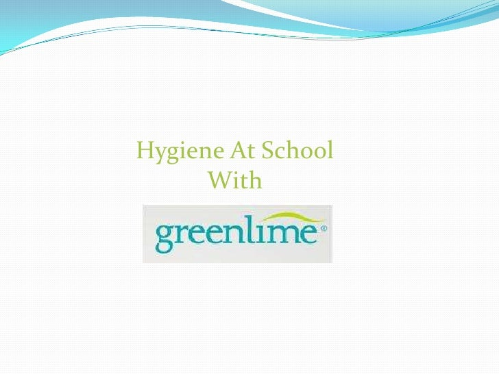 Hygiene At School<br />With <br />