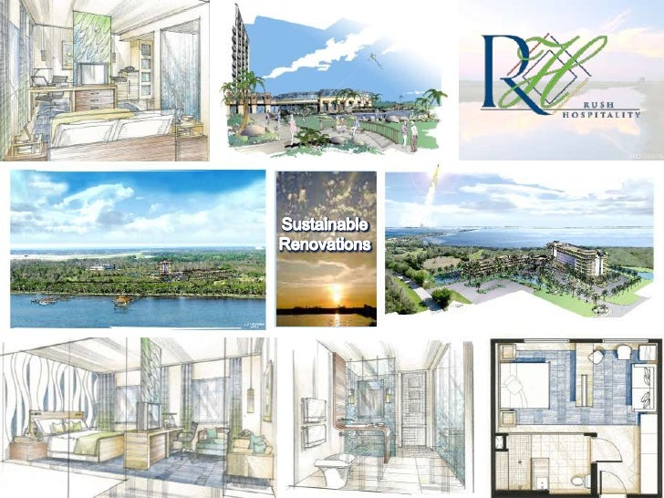 Sustainable Renovations<br />The Eco Hotel<br />