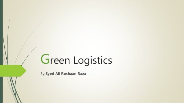 green logistics Dhl is a pioneer of green logistics we utilize our expertise to make your logistics greener and more sustainable.