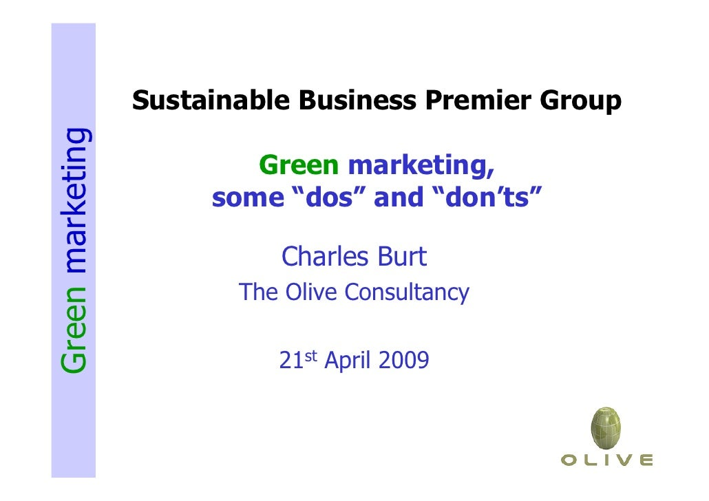 Sustainable Business Premier Group Green marketing                             Green marketing,                        som...
