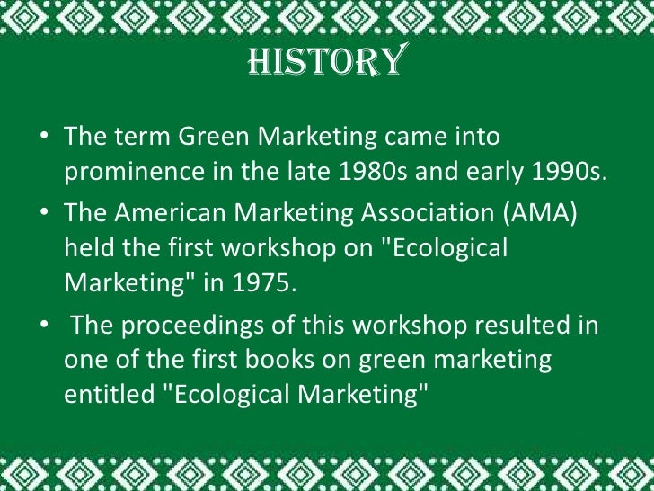 history of green marketing in india This programme gives you an introduction to the new field of green marketing  and sustainable branding explore innovative ways to integrate.