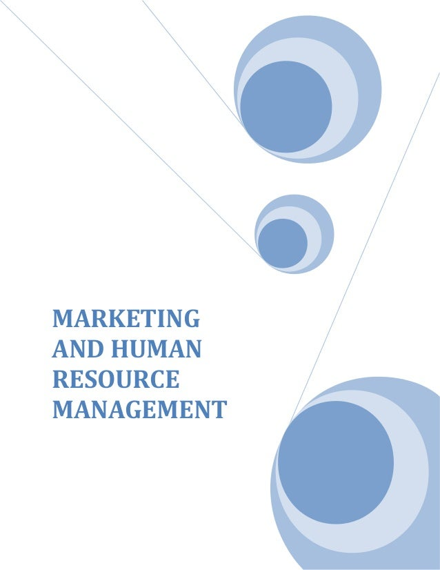 MARKETING AND HUMAN RESOURCE MANAGEMENT