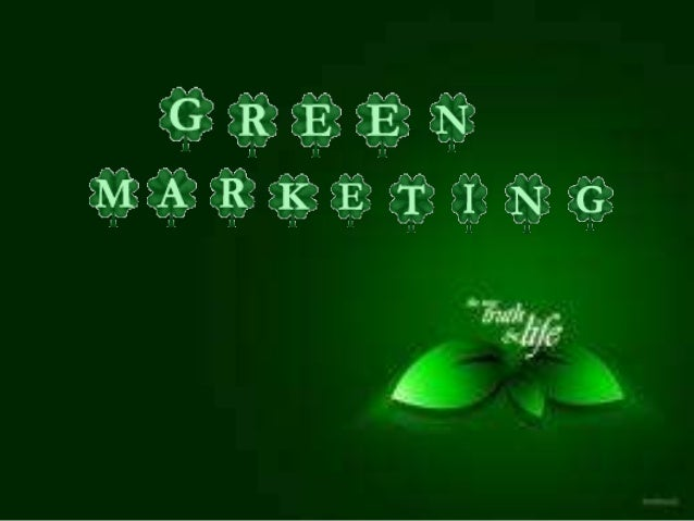 WHAT IS GREEN MARKETING?• green marketing is the marketing of productsthat are presumed to be environmentally safe.