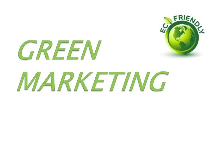 "Green marketing can be defined as, ""All activities designed togenerate and facilitate any exchange intended to satisfy hum..."