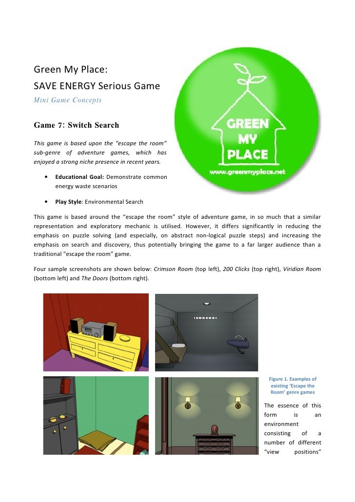 """Green My Place: SAVE ENERGY Serious Game Mini Game Concepts   Game 7: Switch Search  This game is based upon the """"escape t..."""