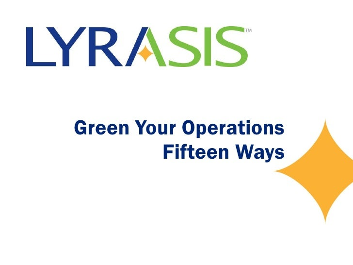 Green Your Operations Fifteen Ways