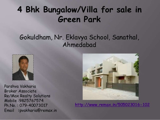4 Bhk Bungalow/Villa for sale in Green Park Gokuldham, Nr. Eklavya School, Sanathal, Ahmedabad  Parshva Vakharia Broker As...