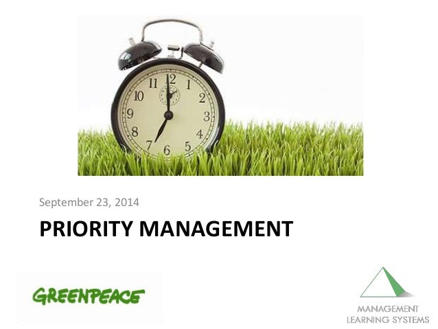 PRIORITY MANAGEMENT September 23, 2014