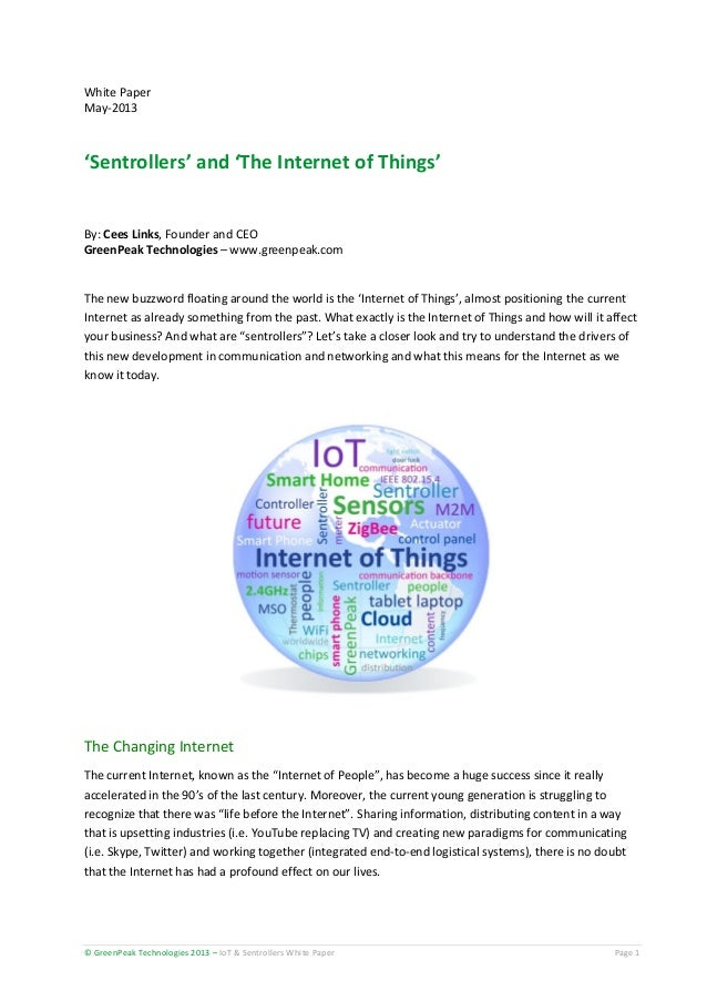 White Paper May-2013  'Sentrollers' and 'The Internet of Things'  By: Cees Links, Founder and CEO GreenPeak Technologies –...