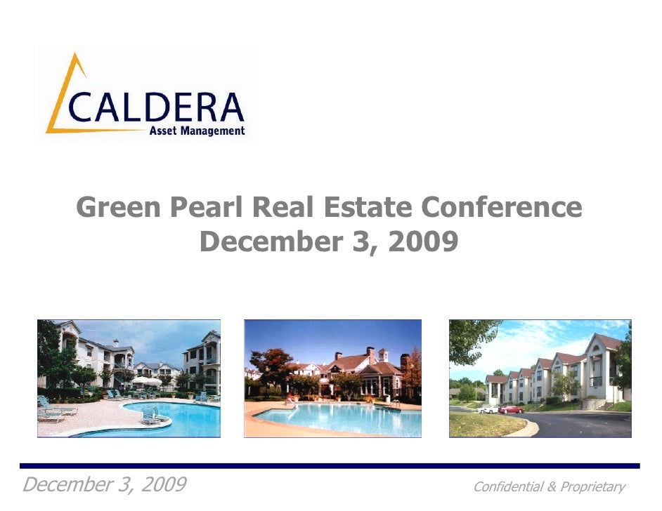 Green Pearl Real Estate Conference              December 3, 2009     December 3, 2009               Confidential & Proprie...