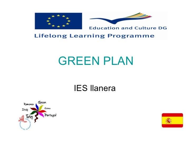 GREEN PLAN  IES llanera