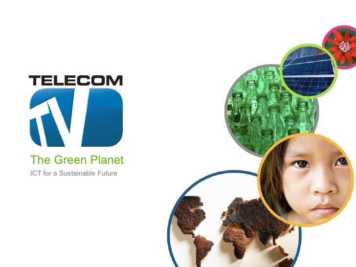 The Green Planet ICT for a Sustainable Future