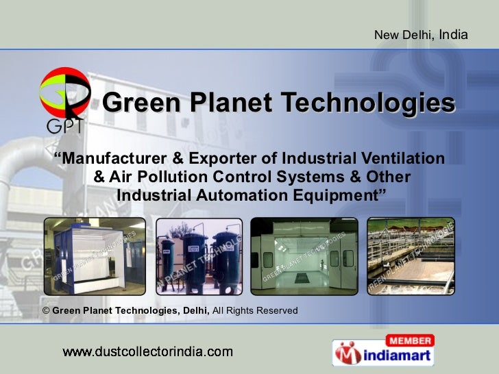 """Green Planet Technologies """" Manufacturer & Exporter of Industrial Ventilation  & Air Pollution Control Systems & Other  In..."""