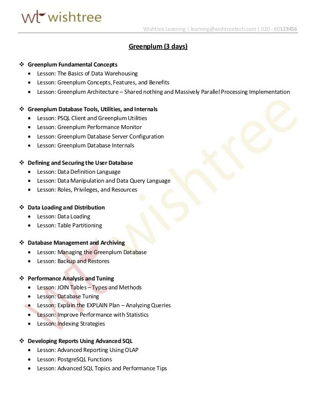 Wishtree Learning | learning@wishtreetech.com | 020 - 60123456 Greenplum (3 days)  Greenplum Fundamental Concepts  Lesso...