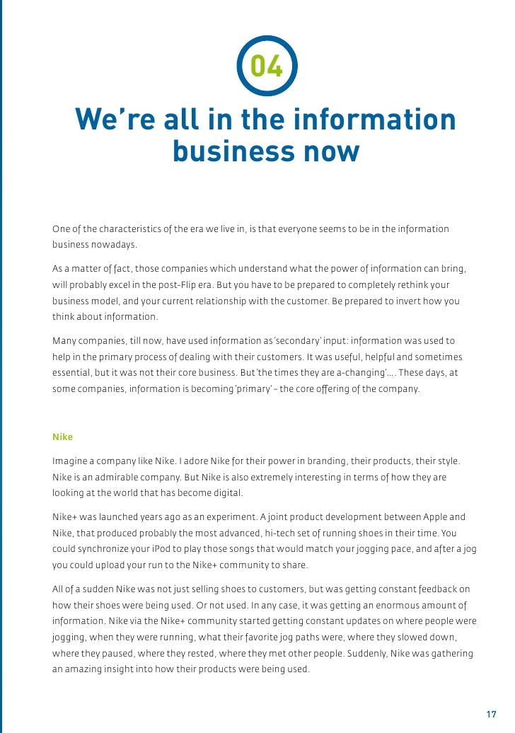 04       We're all in the information             business nowOne of the characteristics of the era we live in, is that ev...