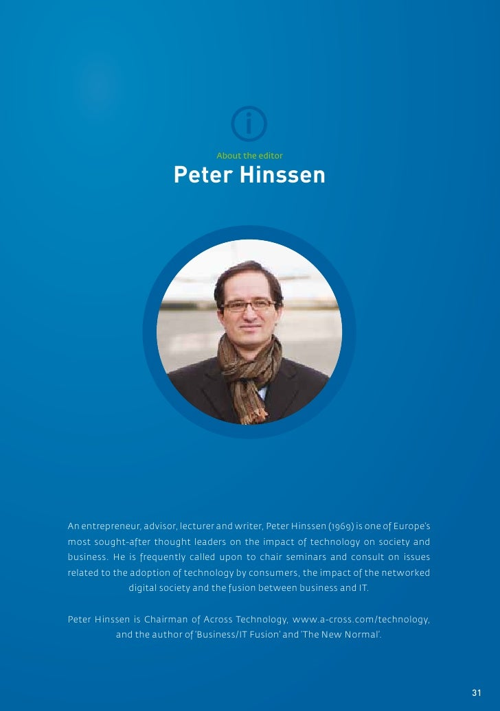i                                   About the editor                        Peter HinssenAn entrepreneur, advisor, lecture...