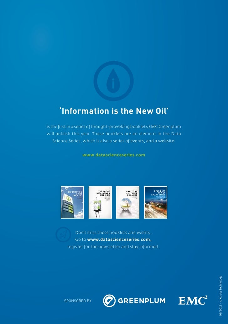 01            'Information is the New Oil'      is the first in a series of thought-provoking booklets EMC Greenplum      ...