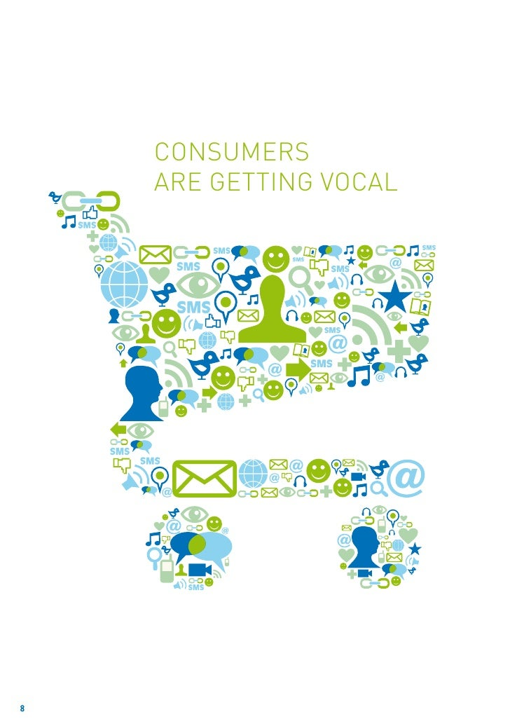 Consumers    are getting vocal8