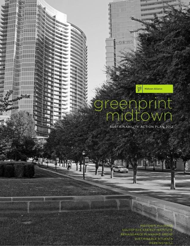 greenprint midtown  SUSTAINABILITY ACTION PLAN 2012                 MIDTOWN ALLIANCE        SOUTHFACE ENERGY INSTITUTE    ...