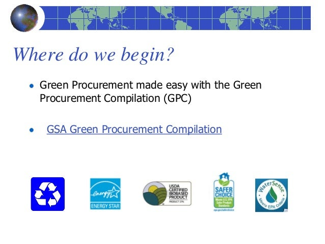 enhancing environmental performance by green procurement Abstract: sustainable procurement has close connection to sustainable  development  improve the environmental performance of purchased inputs, or  of the.