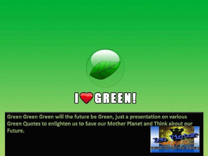Green Quotes
