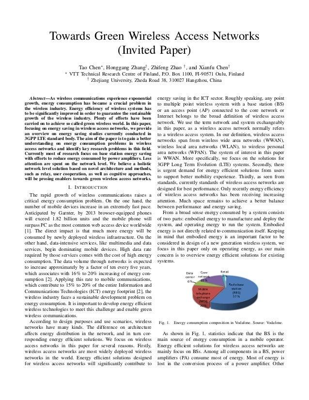 Towards Green Wireless Access Networks (Invited Paper) Tao Chen∗, Honggang Zhang†, Zhifeng Zhao †, and Xianfu Chen† ∗ VTT ...