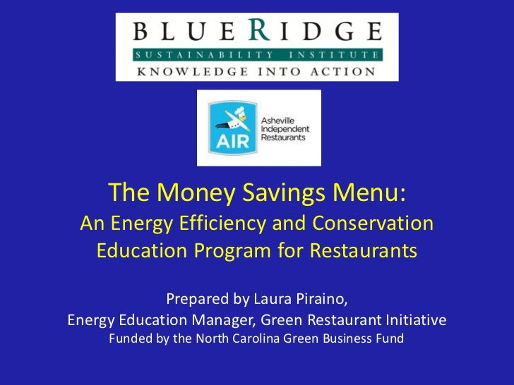 The Money Savings Menu: An Energy Efficiency and Conservation  Education Program for Restaurants             Prepared by L...