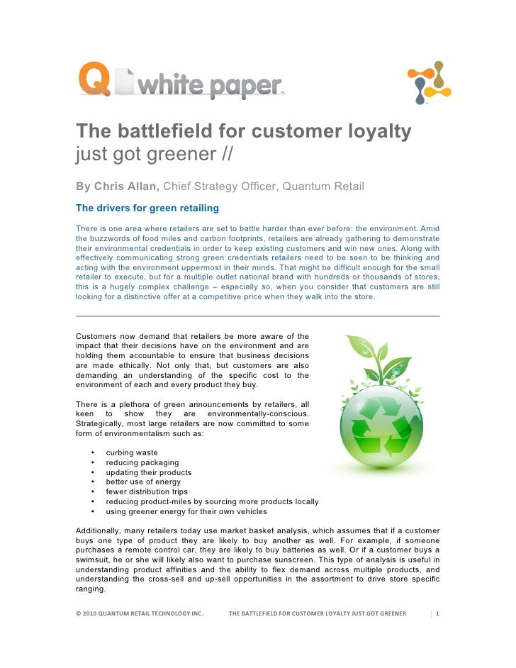 The battlefield for customer loyalty just got greener // By Chris Allan, Chief Strategy Officer, Quantum Retail The driver...