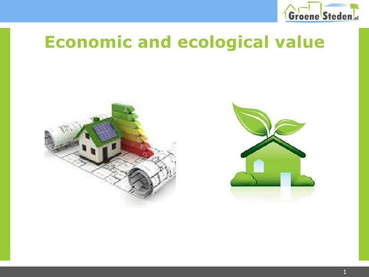 Economic and ecological value