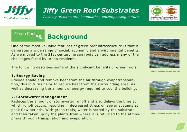 Jiffy Green Roof Substrates                  Pushing architectural boundaries, encompassing nature.     Certified conformi...