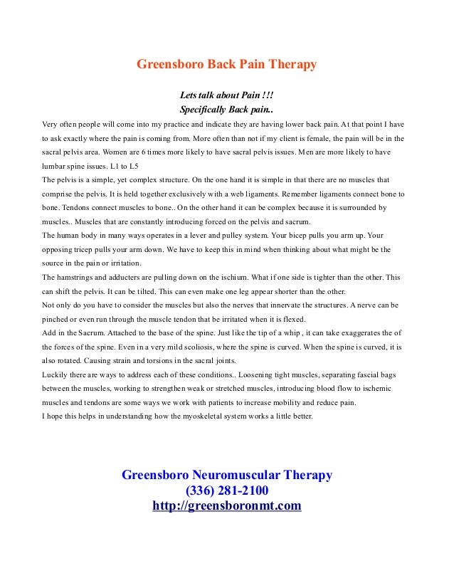 Greensboro Back Pain Therapy Lets talk about Pain !!! Specifically Back pain.. Very often people will come into my practic...