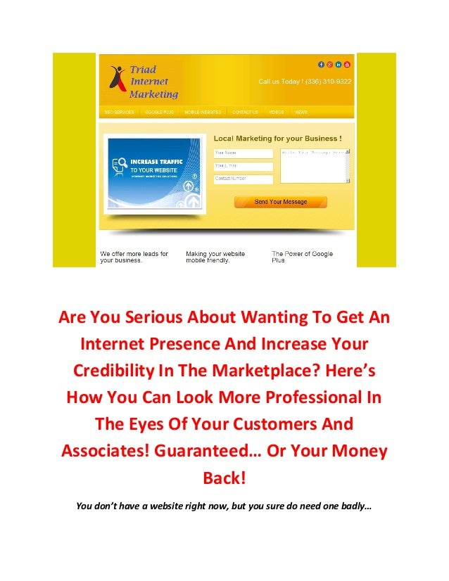 Are You Serious About Wanting To Get An   Internet Presence And Increase Your  Credibility In The Marketplace? Here's How ...
