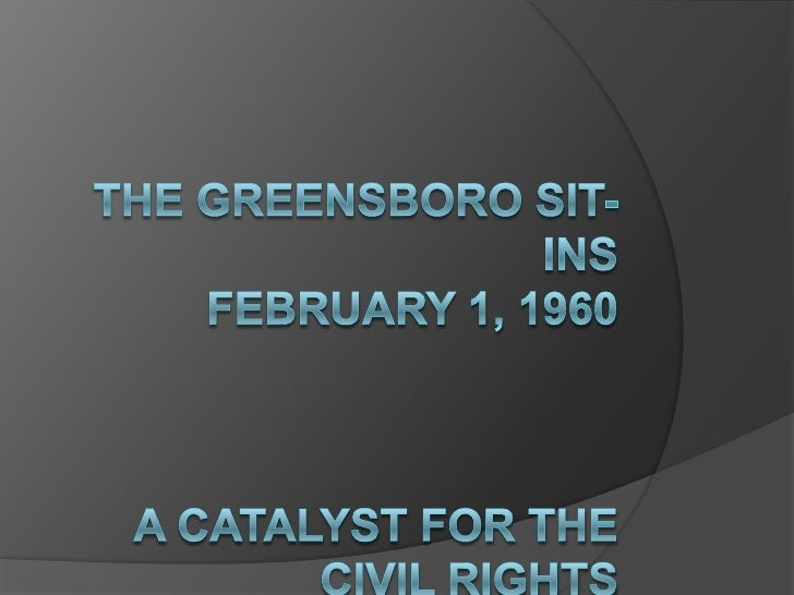 The Greensboro Sit-InsFebruary 1, 1960A Catalyst for the Civil Rights Movement<br />