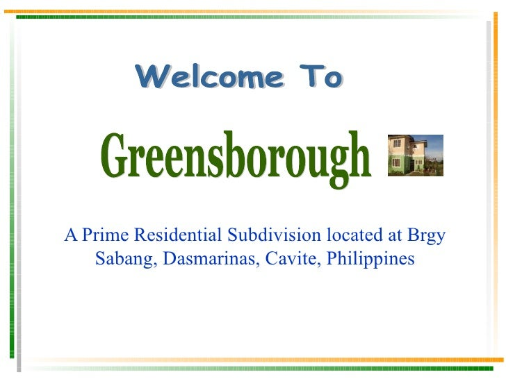A Prime Residential Subdivision located at Brgy Sabang, Dasmarinas, Cavite, Philippines Greensborough III