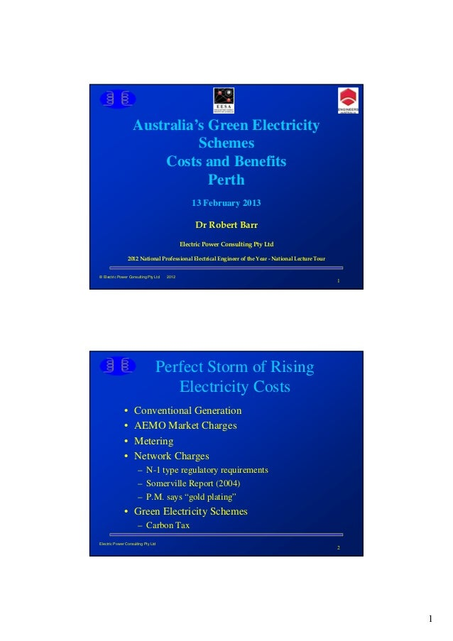 Australia's Green Electricity                             Schemes                       Costs and Benefits                ...