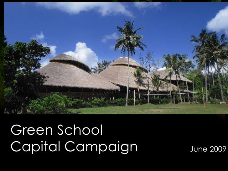 Green School  Capital Campaign June 2009